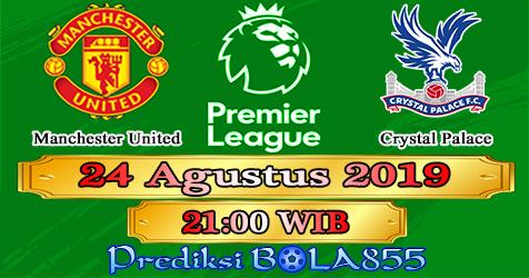 Prediksi Bola855 Manchester United vs Crystal Palace 24 Agustus 2019