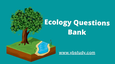 Ecology questions bank