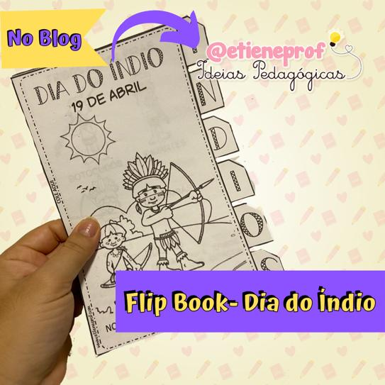 DIA DO ÍNDIO - Flip book para imprimir