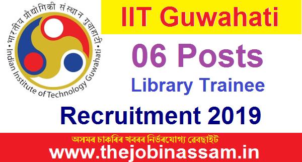 IIT Guwahati Recruitment 2019