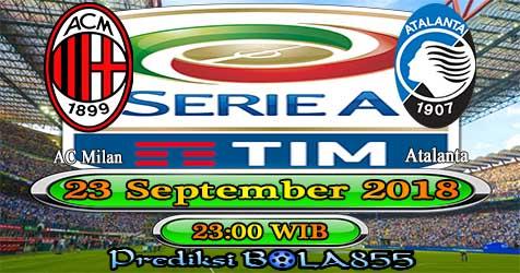 Prediksi Bola855 AC Milan vs Atalanta 23 September 2018