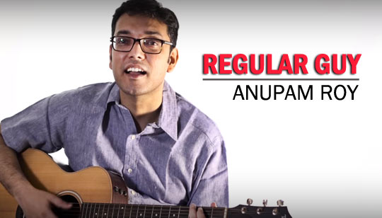 Regular Guy by Anupam Roy