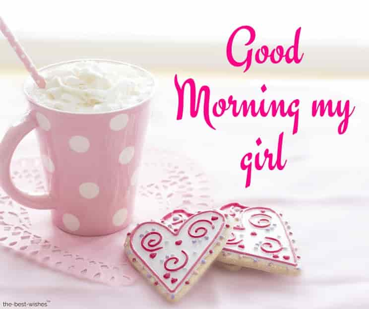 good morning my girl with coffee