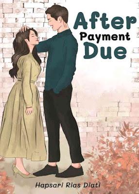 Novel After Payment Due Karya Hapsari Rias Dianti PDF