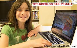 Tips ngeblog bagi pemula dasar