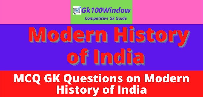 General awareness mcq on modern history of india for psc, wbcs, ssc cgl, ntpc, ibps, nda, examinations