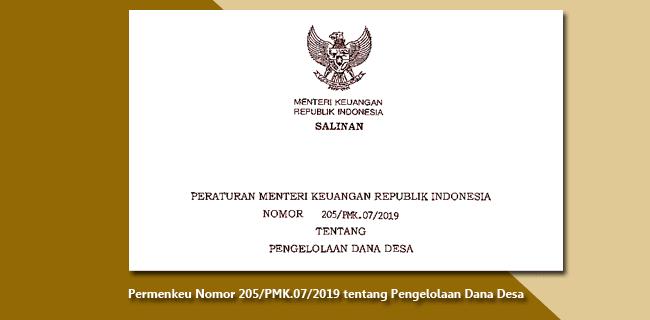 Permenkeu Nomor 205/PMK.07/2019 tentang Pengelolaan Dana Desa