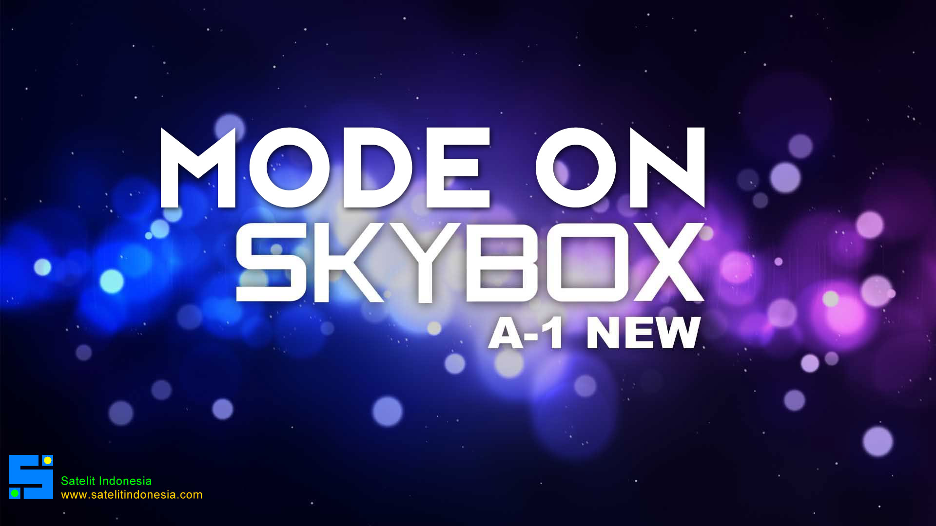 Cara Mengatasi Mode On Skybox A1 New 8MB