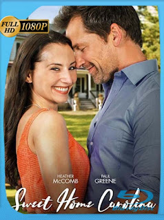 Sweet Home Carolina (2017)HD [1080p] Latino [GoogleDrive] chapelHD