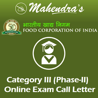FCI | Category - III | Online Exam Call Letter - Phase - II