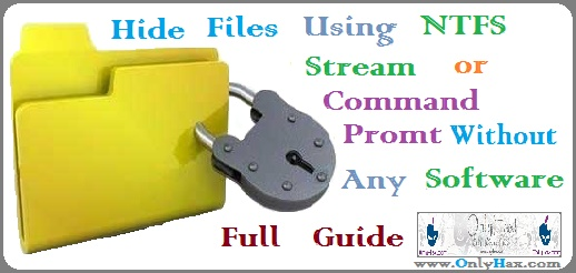 how-to-hide-files-using-ntfs-stream-command-promt-cmd