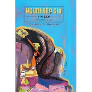 Người Kép Già - Truyện Ngắn Và Vừa Kim Lân (Với 18 Minh Họa Của Thành Chương) ebook PDF EPUB AWZ3 PRC MOBI