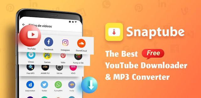 تطبيق سناب تيوب Snaptube لتنزيل الفيديوهات