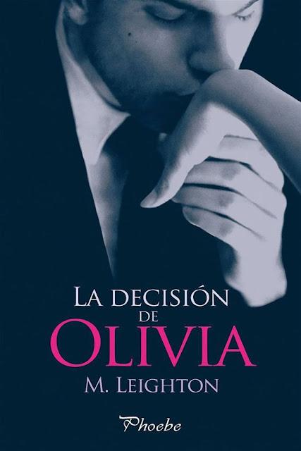 La decisión de Olivia | Chicos malos #1 | M. Leighton