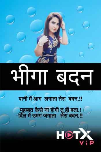 18+ Bheega Badan 2021 UNRATED Hindi 720p HEVC 400MB HDRip MKV