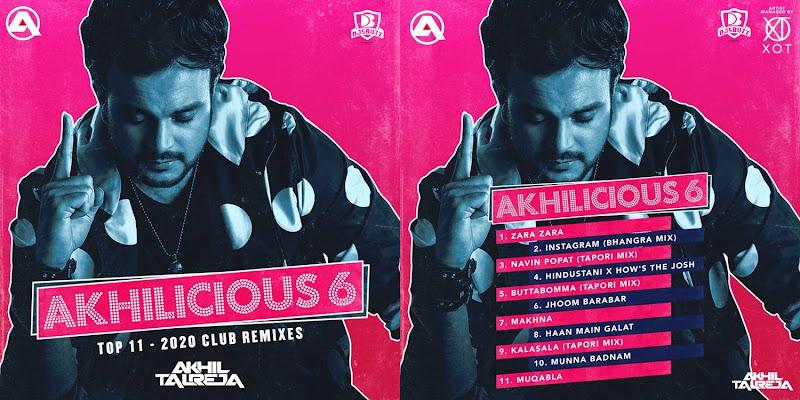 AKHILICIOUS VOL.6 – DJ AKHIL TALREJA