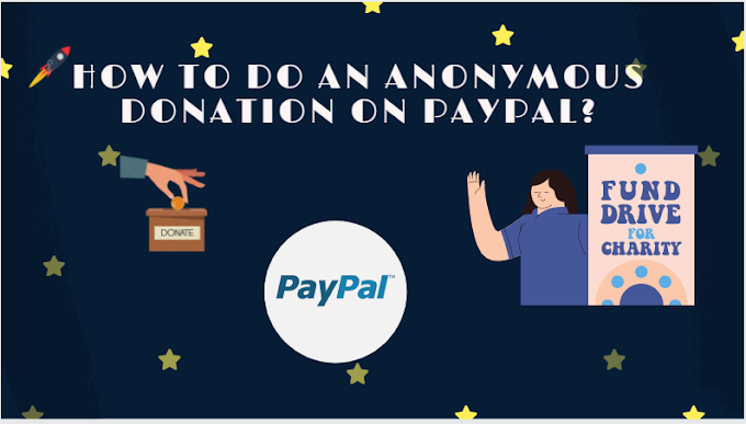 How to do an anonymous donation on PayPal?
