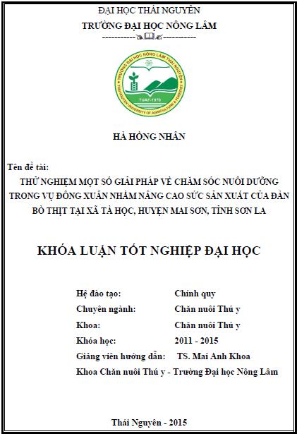 Thử nghiệm một số giải pháp về chăm sóc nuôi dưỡng trong vụ Đông Xuân nhằm nâng cao sức sản xuất của đàn bò thịt tại xã Tà Hộc huyện Mai Sơn tỉnh Sơn La