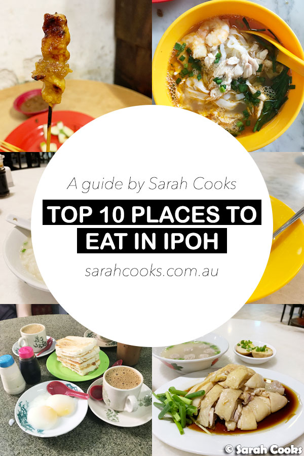Top 10 Places to eat in Ipoh