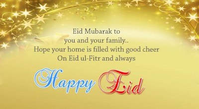 Eid mubarak 2016: eid Mubarak, to you and your family, hope your home, is filled with good cheer,