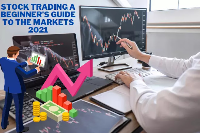 Stock Trading A Beginner's Guide to the Markets 2021 a beginner's guide to the stock market pdf a beginner's guide to the stock market everything you need