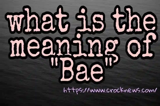 What does Bae mean-full explaination