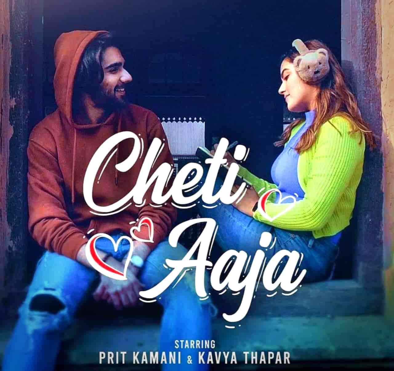 Cheti Aaja Punjabi Song Image Features Prit Kamani And Kavya Thapar