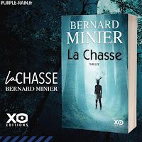 Livre Blog PurpleRain • La Chasse - Bernard Minier