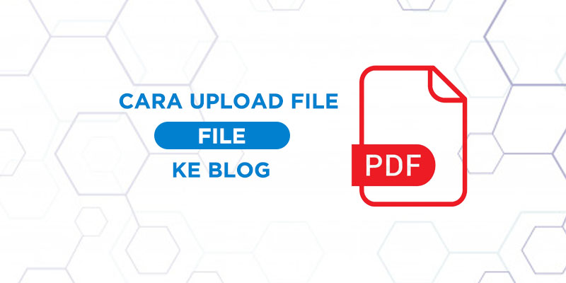 cara memasukkan file pdf ke blog