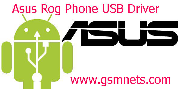 Asus Rog Phone USB Driver Download