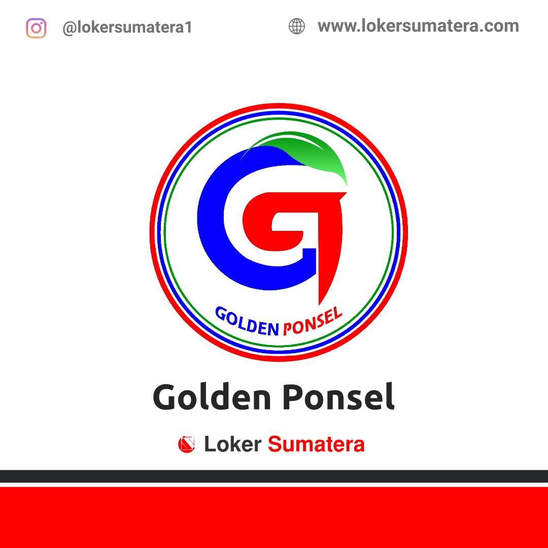 Lowongan Kerja Pekanbaru: Golden Ponsel Oktober 2020