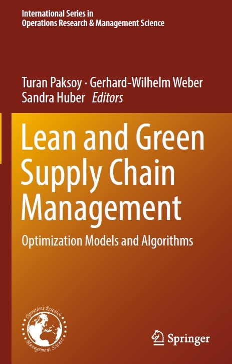 Lean and Green Supply Chain Management: Optimization Models and Algorithms