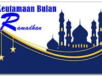 10 Keutamaan Bulan Ramadhan dan Dalilnya