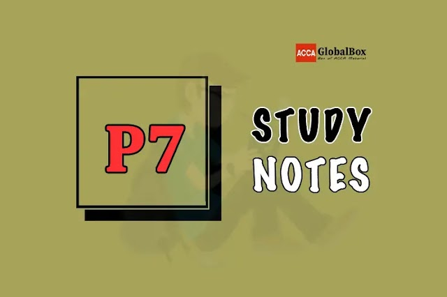 P7 (AAA) | Study Notes | Advanced Audit and Assurance | ACCA