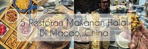 5 Restoran Makanan Halal Untuk Traveller Sekiranya Bercuti Di Macao, China