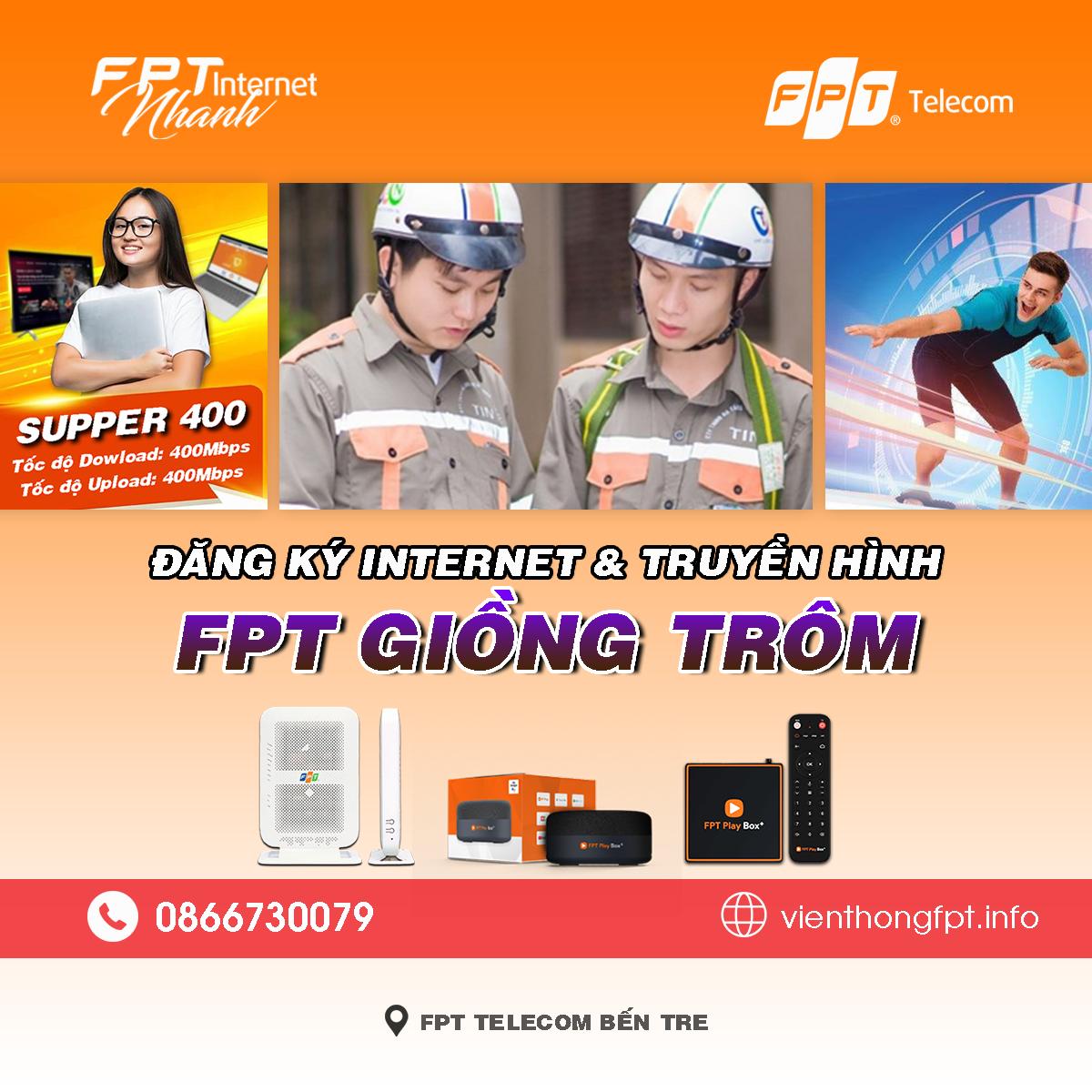Bảng giá lắp mạng Internet + Truyền hình FPT Giồng Trôm