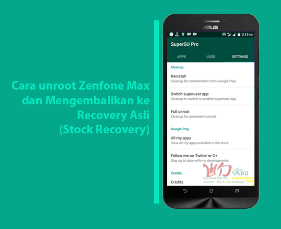 How to unroot and back to stock recovery zenfone max, android lollipop, android marshmallow, cara mengembalikan recovery asli zenfone max, root dan unroot zenfone max