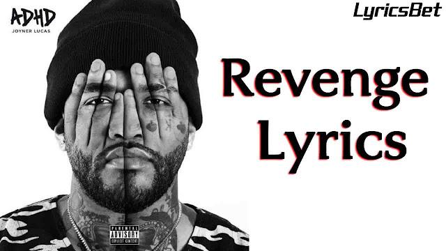 Joyner Lucas - Revenge Lyrics