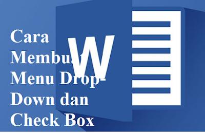Cara Membuat Menu Drop-Down dan Check Box