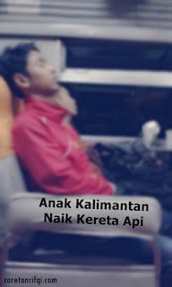 Anak Kalimantan Naik Kereta Api