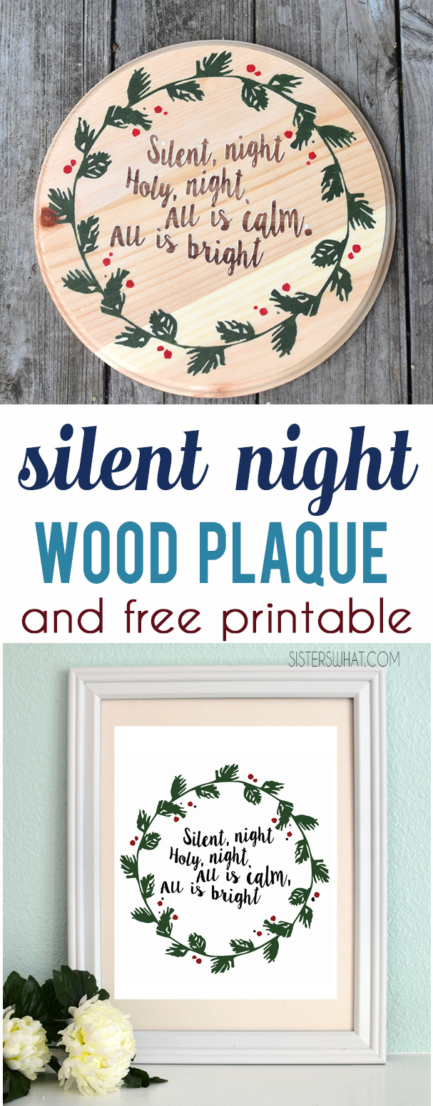 silent night wood plack using vinyl and paint and free Christmas Silent Night Printable