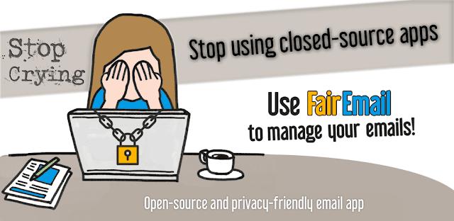 تنزيل FairEmail 1.1164 - تطبيق إدارة بريد إلكتروني ذكي مفتوح المصدر لنظام الاندرويد