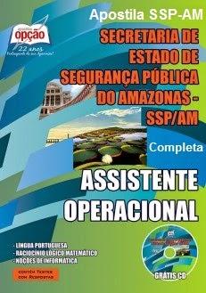 Apostilas SSP Segurança Pública/AM - Técnico de Nível Superior e Assistente Operacional - 2015