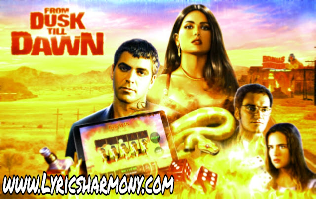 Dusk till Dawn Lyrics