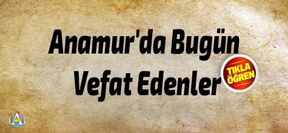 Anamur Haber, Anamur'da Bugün Vefat Edenler,