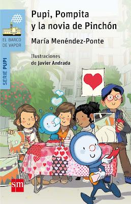LIBRO - Pupi, Pompita y la novia de Pinchón María Menéndez-Ponte | Javier Andrada  (SM | El barco de vapor - 2017)  Literatura Infantil y Juvenil  COMPRAR ESTE LIBRO EN AMAZON ESPAÑA