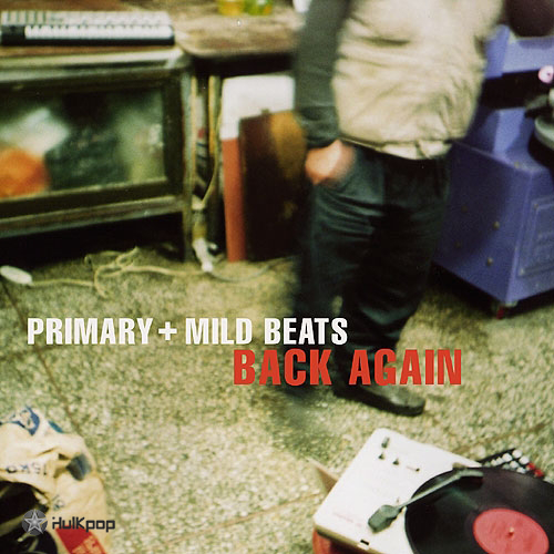Mild Beats, Primary – Back Again