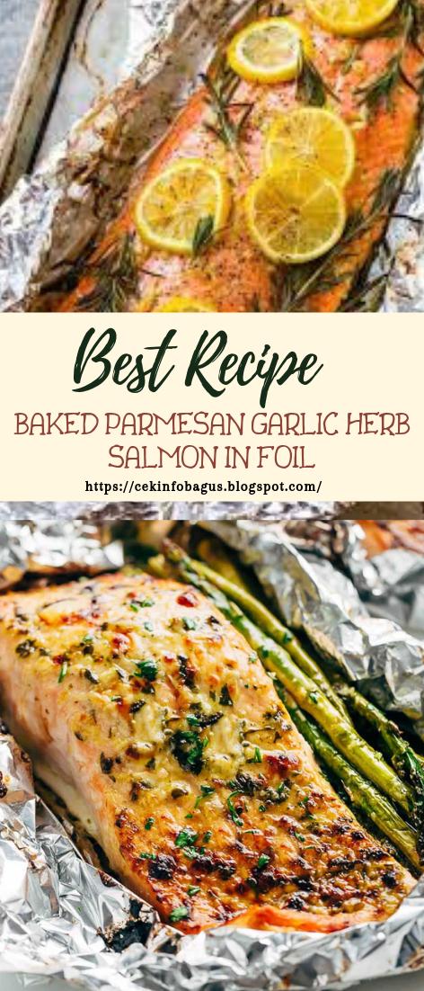 BAKED PARMESAN GARLIC HERB SALMON IN FOIL #dinnerrecipe #food #amazingrecipe #easyrecipe