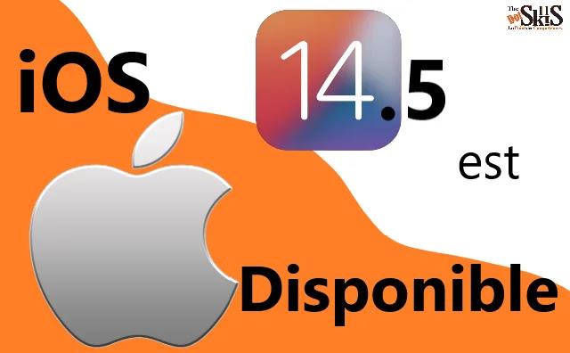 iOS 14.5 :Nouvelles fonctionnalités de sécurité et mise à jour du Find My App.