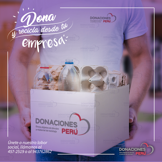 Dona desde tu empresa -  recicla desde tu empresa - dona y recicla - recicla y dona - Donaciones Perú